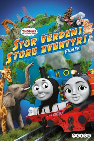 Lokomotivet Thomas og vennene hans – Stor verden, store eventyr (Norsk tale)