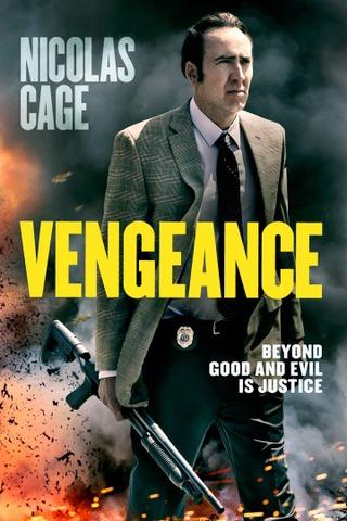 Vengeance: A Love Story